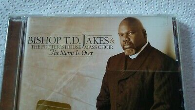 BISHOP T  D  Jakes & the Potter's House Mass Choir: The Storm Is