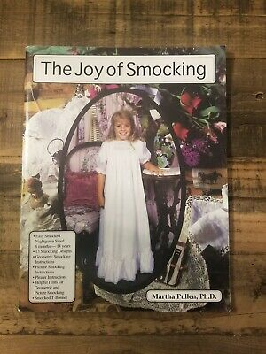 The Joy of Smocking by Martha Pullen Ph.D