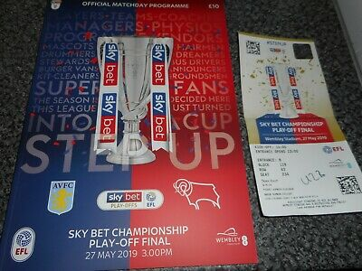 ASTON VILLA  v  DERBY COUNTY  2018/19 ~ MAY 27th  PLAY - OFF FINAL  +  TICKET