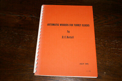 Automatic Winders For Turret Clocks By D F Nettell