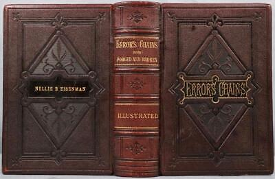 Rare 1884 Error's Chains How Forged & Broken Pagan Gods Christianity Illustrated