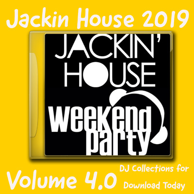 Jackin House Vol 4.0 Weekend Party - 100 Club Quality Tracks Dj Collections 2019