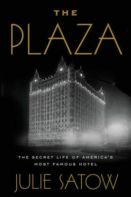 The Plaza by Julie Satow (eBooks, 2019)