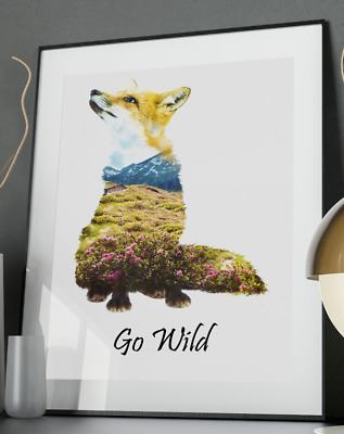 Go Wild Inspirational Quote Poster Art Print A3 A4 Decor Mountain Adventure Fox