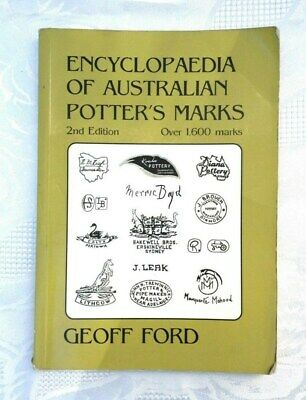 Encyclopaedia of Australian Potters Marks 2nd ed GEOFF FORD 2002