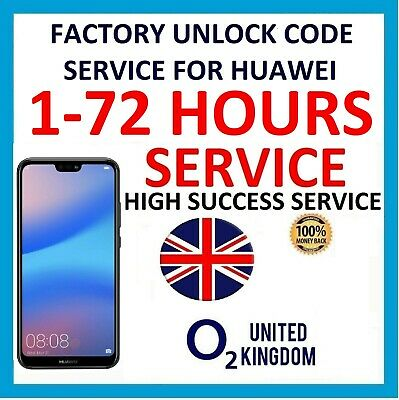 Unlock Code for O2 UK Huawei P30 P30 Pro Mate 20 Pro Mate 10 Pro P9 P10 P8