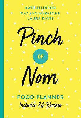 Pinch Of Nom Food Planner PAPERBACK *BRAND NEW* Includes 26 New Recipes