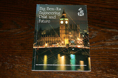 Big Ben - Its Engineering Past And Future