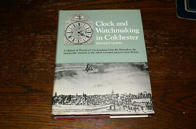 Clock And Watchmaking In Colchester By Bernard Mason