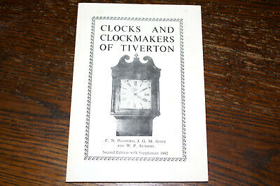 Clocks And Clockmakers Of Tiverton By C R Ponsford Et Al