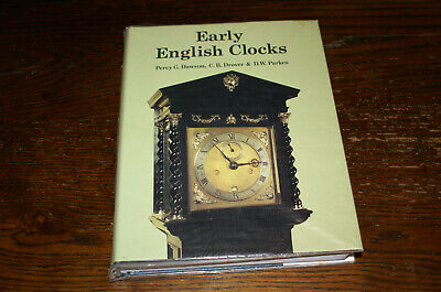 Early British Clocks A Discussion Of Domestic Clocks Up To The Beginning 18Th