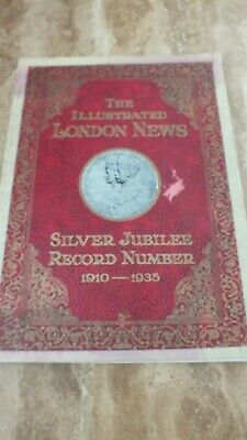 The Illustrated London News 1910-1935 King George V Silver Jubilee & Queen Mary