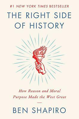 The Right Side of History: How Reason and Moral Purpose Made the West  eb00k