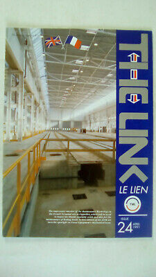 The Link Le Lien Channel Tunnel Magazine Issue 24 April 1991