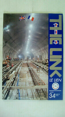 The Link Le Lien Channel Tunnel Magazine Issue 34 March 1992