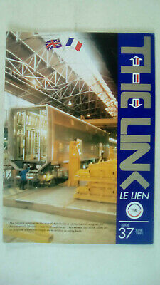 The Link Le Lien Channel Tunnel Magazine Issue 37 June 1992