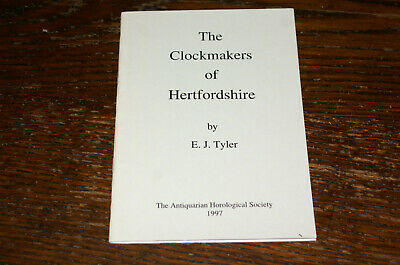 The Clockmakers Of Hertfordshire By E J Tyler