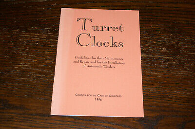 Turret Clocks Guidelines For Their Maintenance And Repair