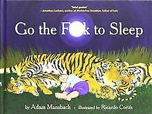Go the Fuck to Sleep by Mansbach, Adam | Book | condition good
