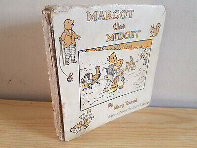 MARY TOURTEL Margot the Midget - 1922 - 3rd ever Rupert Book!!