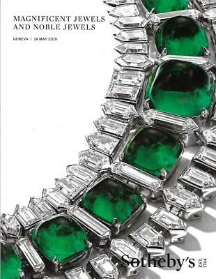 Sotheby's Magnificent & Noble Jewels Geneva Auction Catalog May 2019