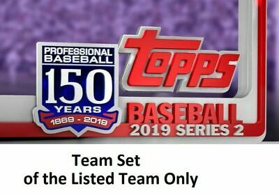 2019 Topps Series 2 Base TEAM SETS Complete PICK YOUR TEAM lots of ROOKIES