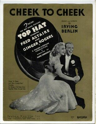 FRED ASTAIRE GINGER ROGERS FIRST EDITION Sheet Music 1935 Cheek To Cheek