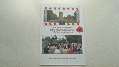 The Thankful Village Of Bradbourne Derbyshire 18 Soldiers Who Returned Wwi