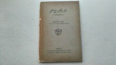 GREY OWL AN APPRECIATION HARPER CORY 1st 1938 NORTH AMERICAN ANIMAL CONSERVATION