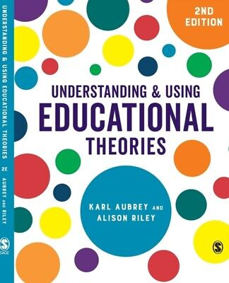 Understanding and Using Educational Theories (Paperback 2018)