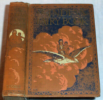 1916 SCARCE Indian Fairy Book NATIVE AMERICAN Legends Schoolcraft Color Plates