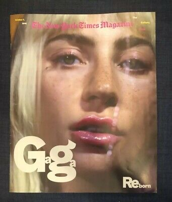 Gaga Reborn New York Times Magazine The  Culture Issue October 7 2018 Lady