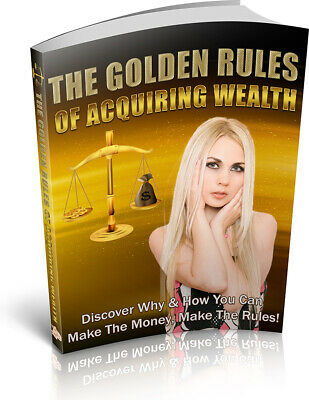 The Golden Rules Of Acquiring Wealth eBook With Master Resell Rights Bonus+PDF