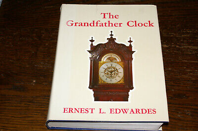 The Grandfather Clock By Ernest L Edwardes Signed Copy