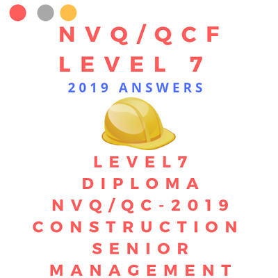 Nvq/Qcf Level 7 Construction Senior Management Answers Quick Email Delivery 2019
