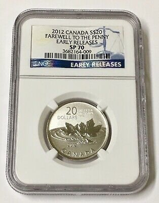 2012 Canada S$20 Farewell To The Penny NGC SP 70 Early Releases
