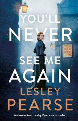 You'll Never See Me Again by Lesley Pesrse (Hardcover 2019)