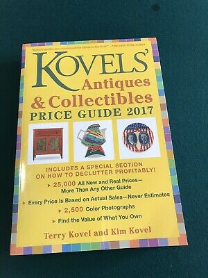 Kovels' Antiques & Collectibles Price Guide 2017 And 36 Newsletters, 6 pamphlets