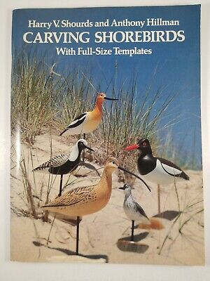 Carving Shorebirds With Full-size Templates/ Patterns