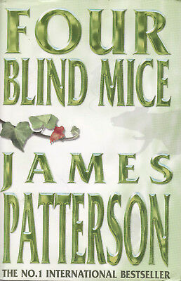 Four Blind Mice by James Patterson (hardback, 2002)