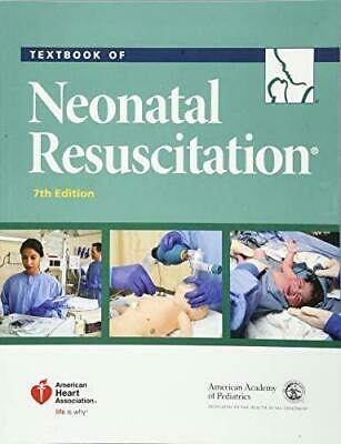 Textbook of Neonatal Resuscitation by Gary M. Weiner (2016, Paperback,...