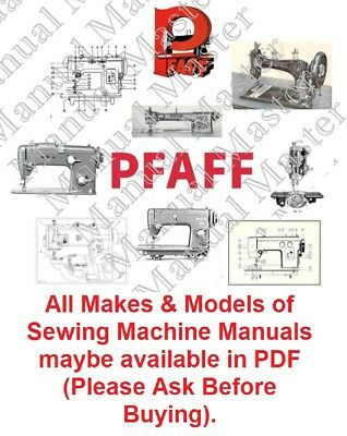 PFAFF Sewing Machine Instruction Manual / Parts Lists / Service Manual in PDF