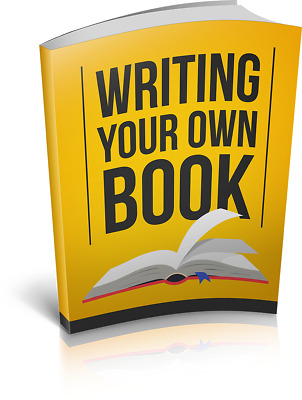 Writing Your Own Book eBook With Master Resell Rights Bonus + PDF ebooks