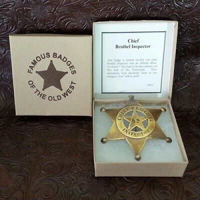 Star Shaped Chief Brothel Inspector Badge - Old West Style - Unusual FREE SH USA