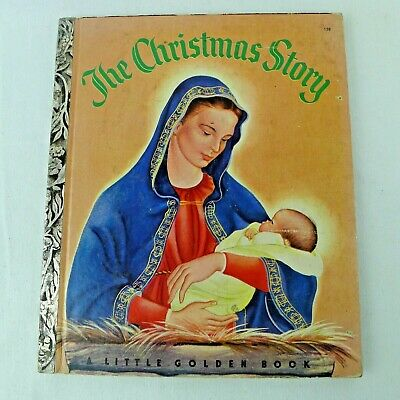 Little Golden Book 158 The Christmas Story First Edition A 1952
