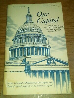 OUR CAPITOL 1961 stamped by the office of Congressman John Brademas