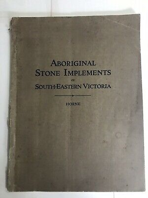 Aboriginal Stone Implements Of South Eastern Australia 1921 Rare Book