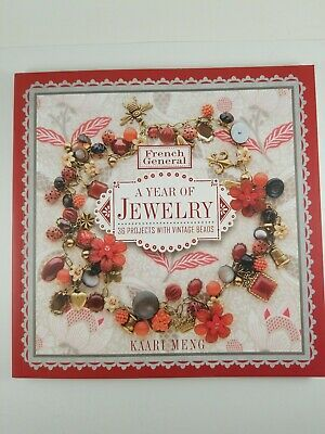 A Year Of Jewelry, 36 Projects With Vintage Beads. French General
