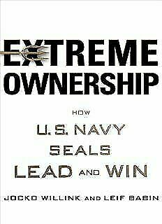 Extreme Ownership: How U.S. Navy SEALs Lead and Win [P*D*F]GET IT FAST