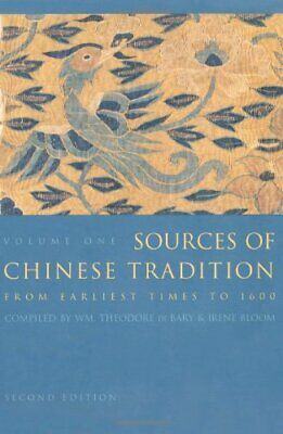 Sources of Chinese Tradition, Bary, Bloom, Bloom, Adler, Lufrano, Richard..